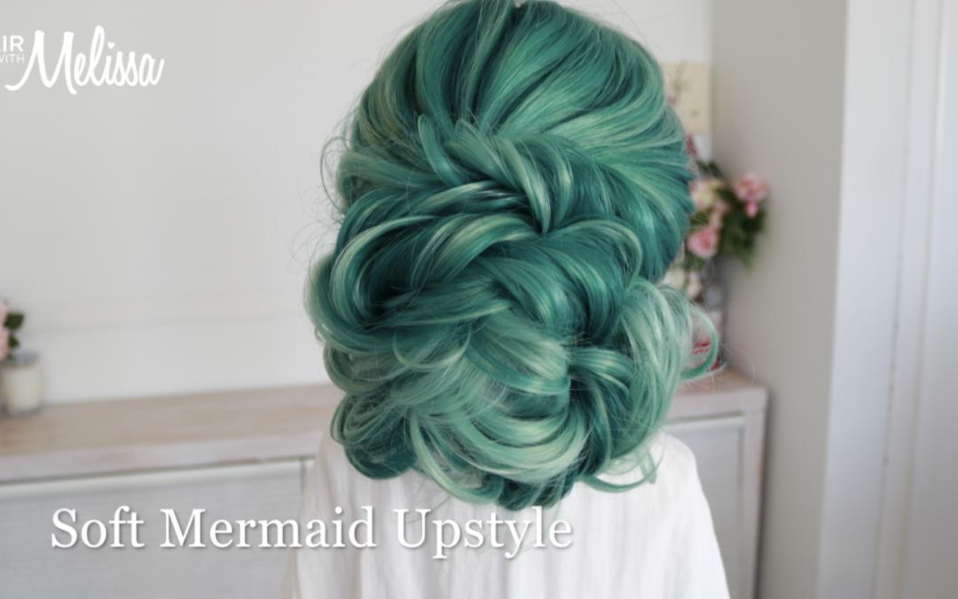 Soft Mermaid Upstyle